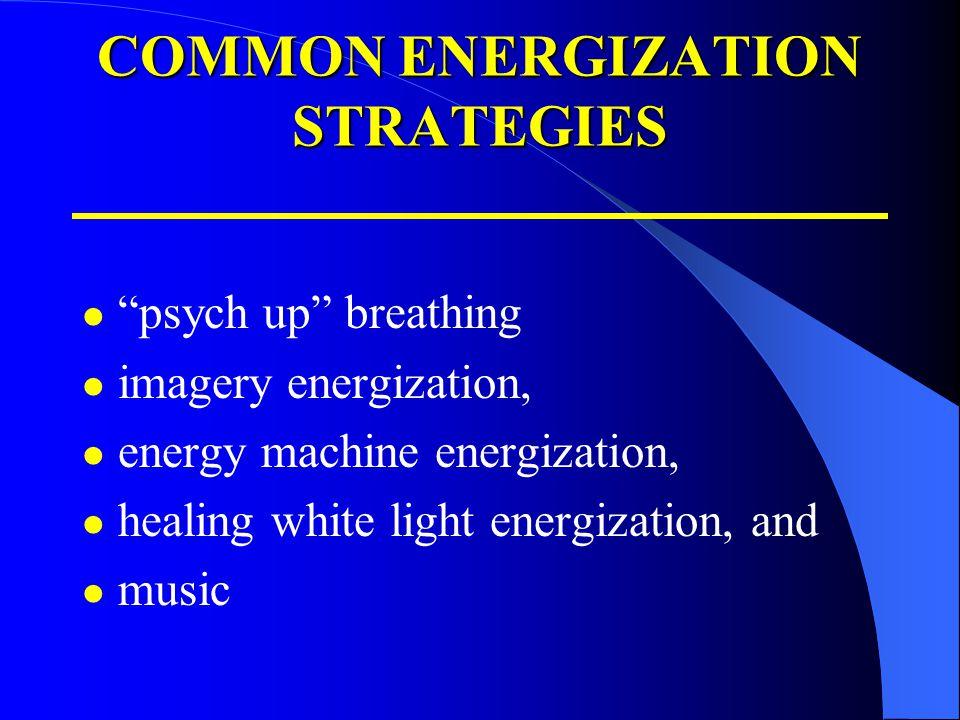COMMON ENERGIZATION STRATEGIES