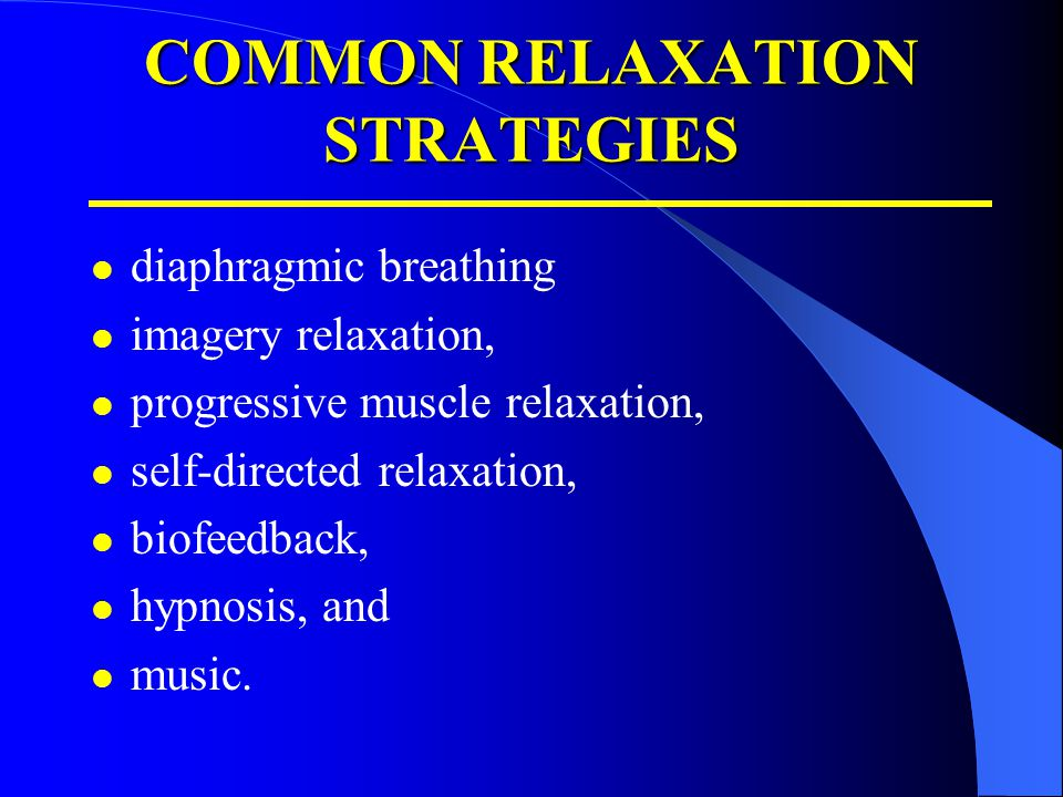 COMMON RELAXATION STRATEGIES