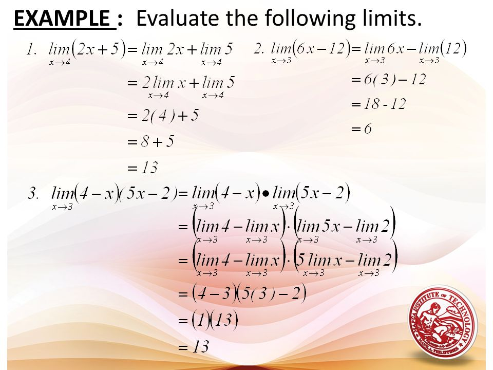 EXAMPLE : Evaluate the following limits.
