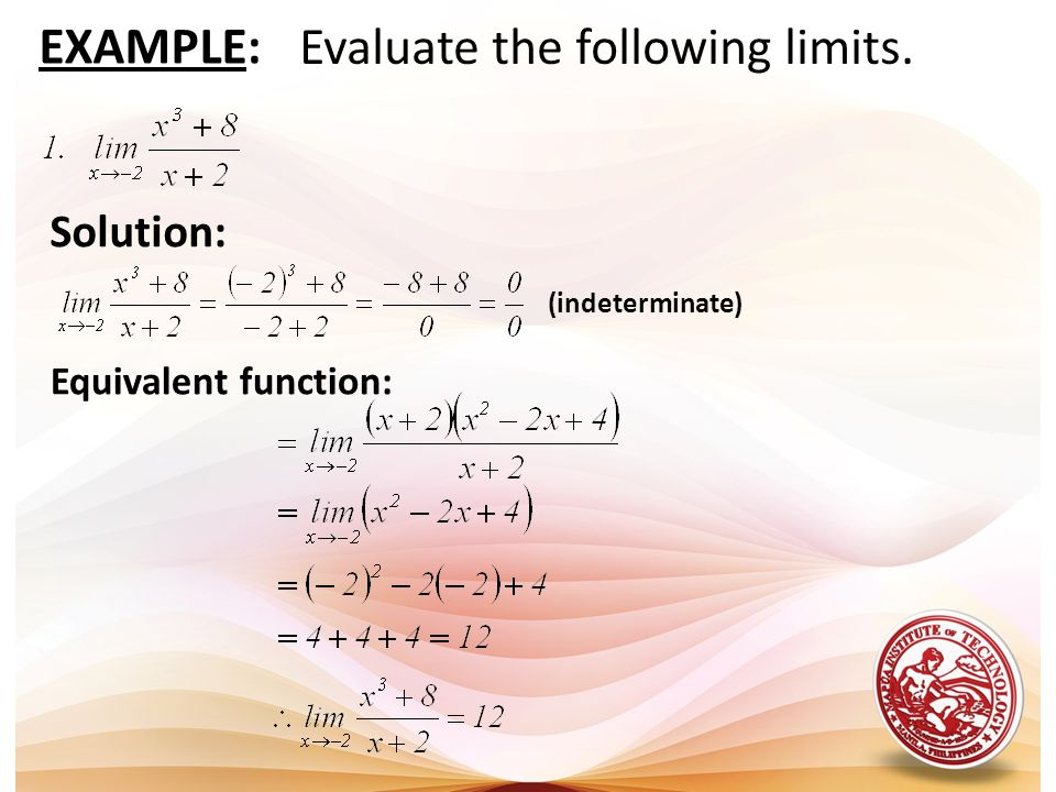 Evaluate the following limits.