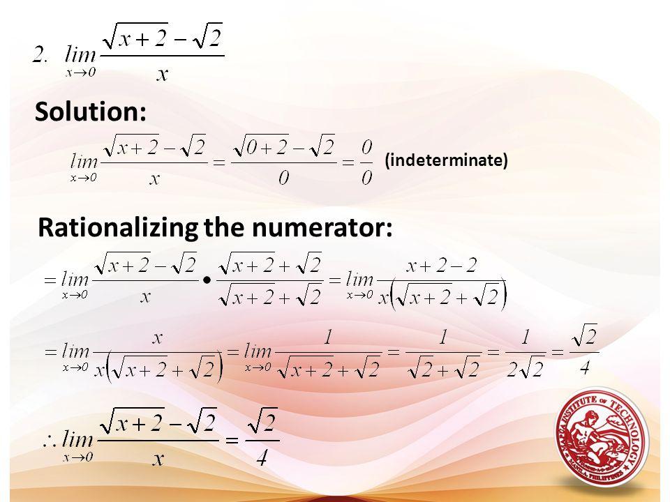 Rationalizing the numerator: