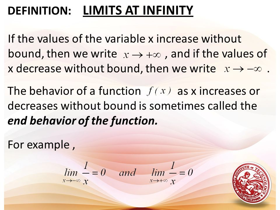 DEFINITION: LIMITS AT INFINITY