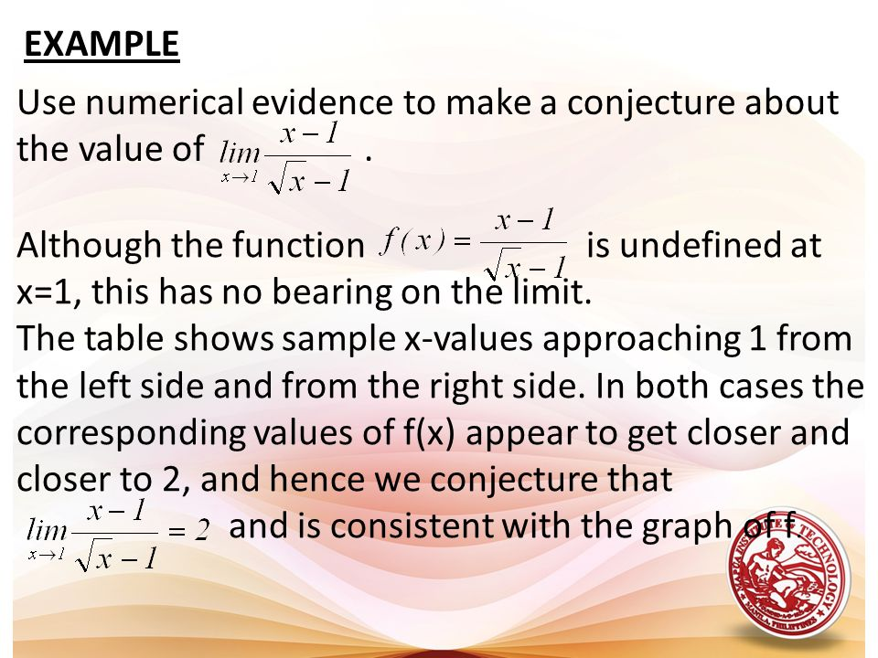 EXAMPLE Use numerical evidence to make a conjecture about the value of .