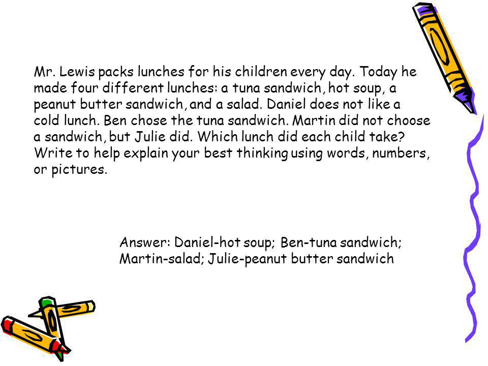 Mr. Lewis packs lunches for his children every day