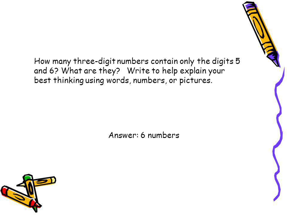 How many three-digit numbers contain only the digits 5 and 6