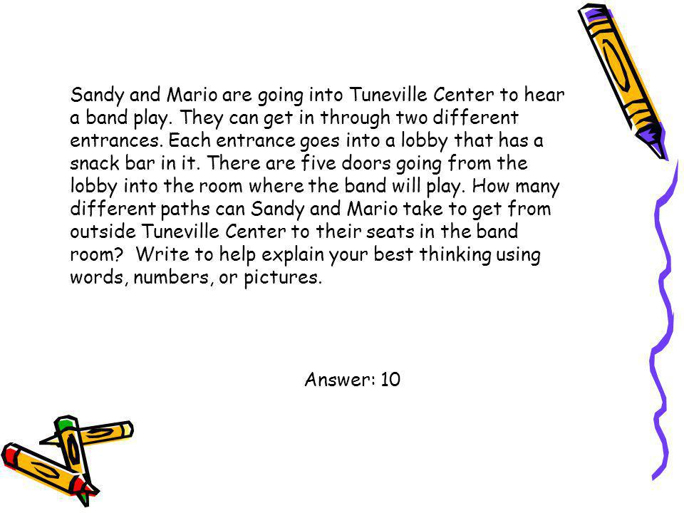 Sandy and Mario are going into Tuneville Center to hear a band play