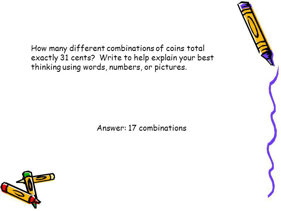 How many different combinations of coins total exactly 31 cents