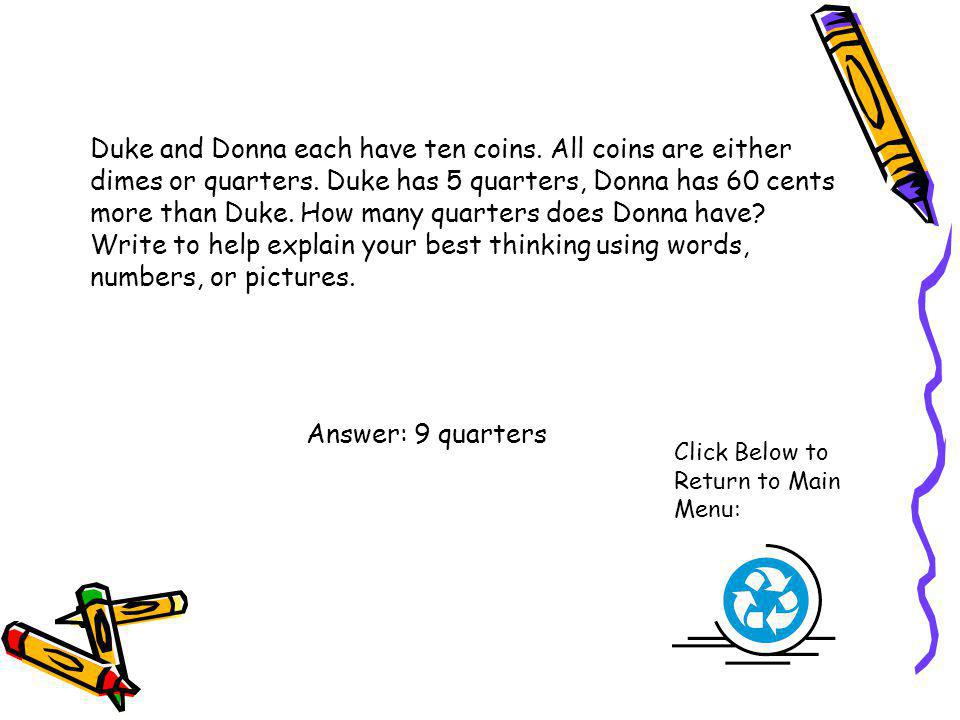 Duke and Donna each have ten coins