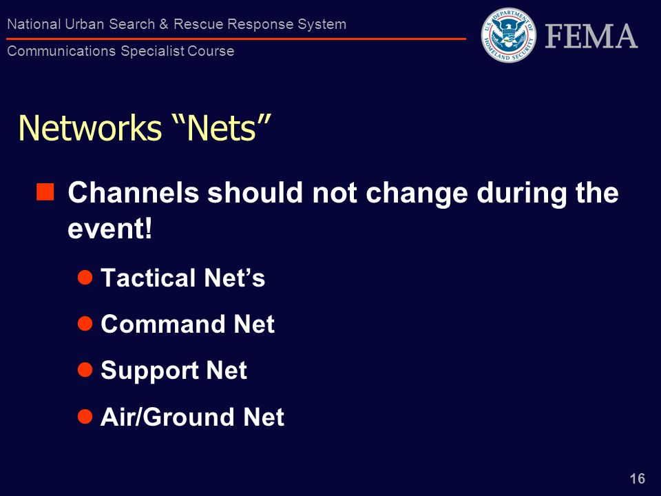 Networks Nets Channels should not change during the event!