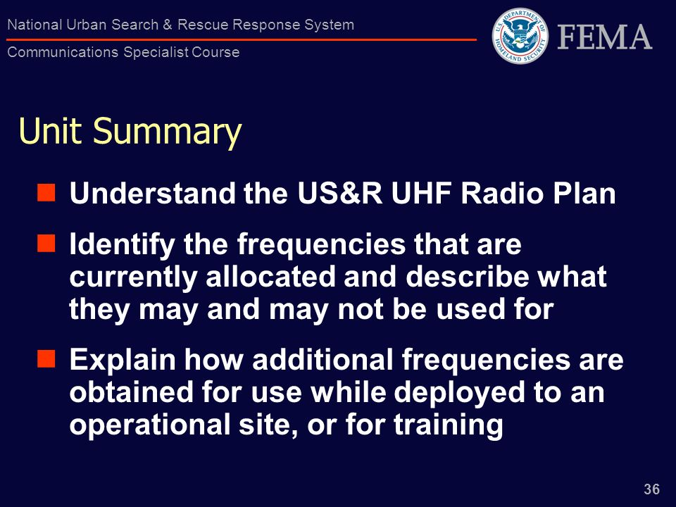 Unit Summary Understand the US&R UHF Radio Plan