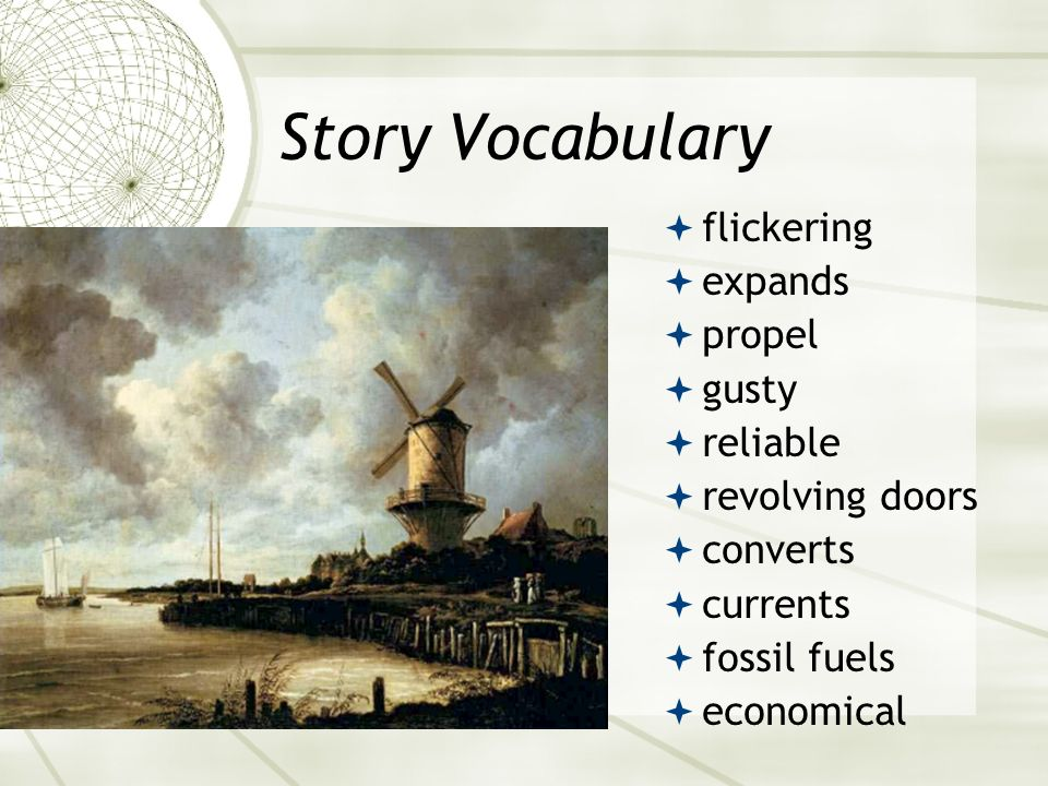Story Vocabulary flickering expands propel gusty reliable