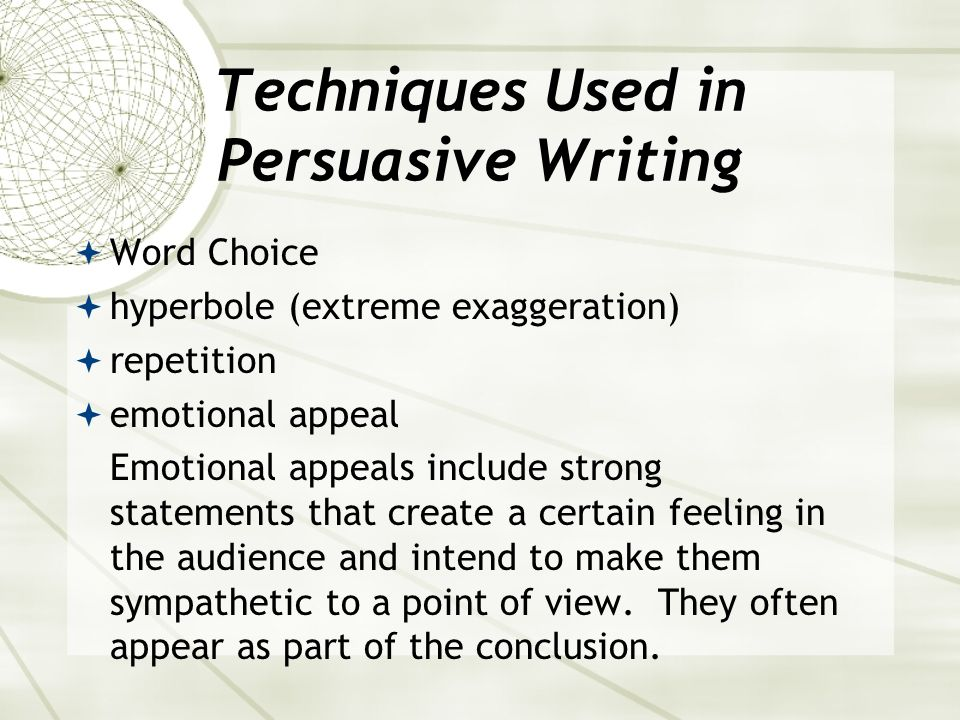 Techniques Used in Persuasive Writing