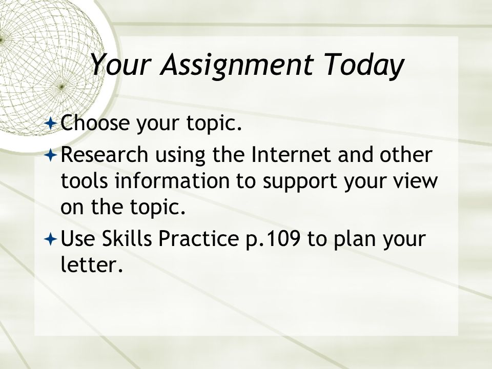 Your Assignment Today Choose your topic.