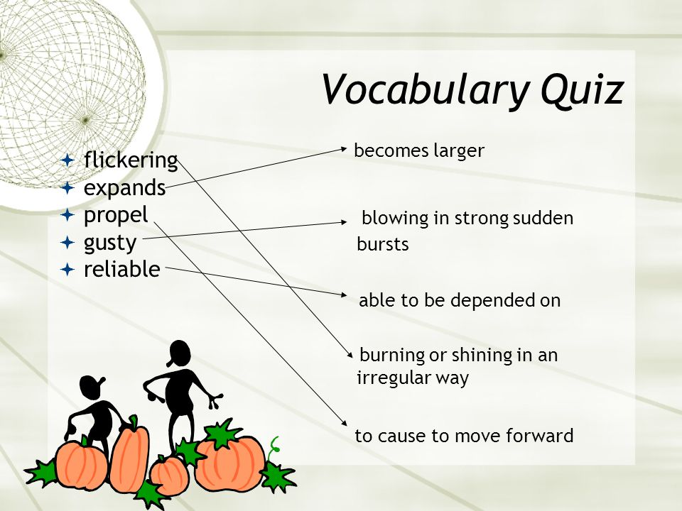 Vocabulary Quiz blowing in strong sudden bursts