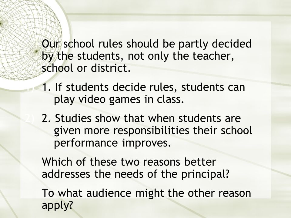 1. If students decide rules, students can play video games in class.