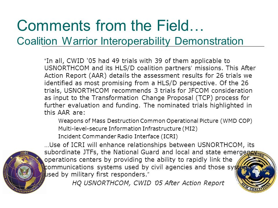 Comments from the Field… Coalition Warrior Interoperability Demonstration