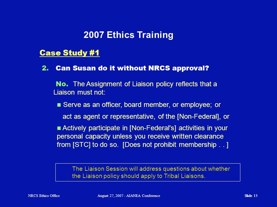 2007 Ethics Training Case Study #1