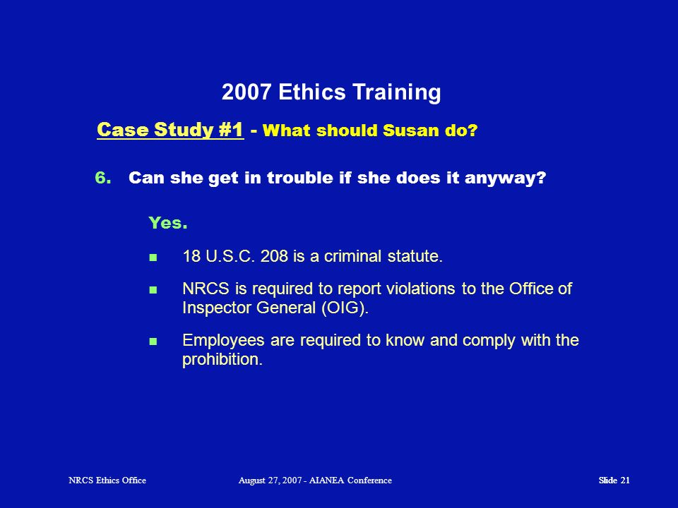 2007 Ethics Training Case Study #1 - What should Susan do