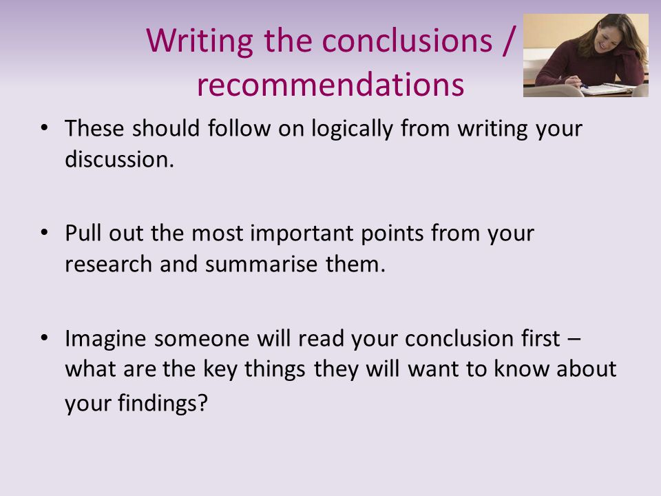 Writing the conclusions / recommendations