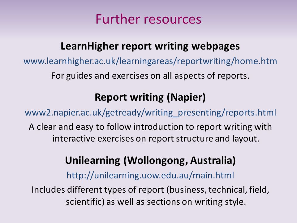 Further resources LearnHigher report writing webpages