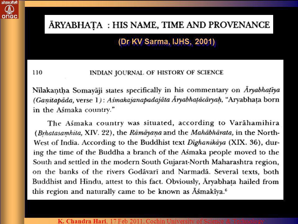 (Dr KV Sarma, IJHS, 2001)