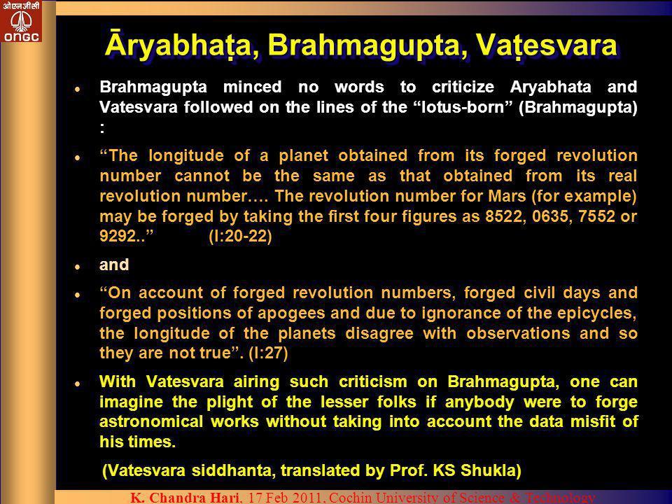 Āryabhata, Brahmagupta, Vatesvara