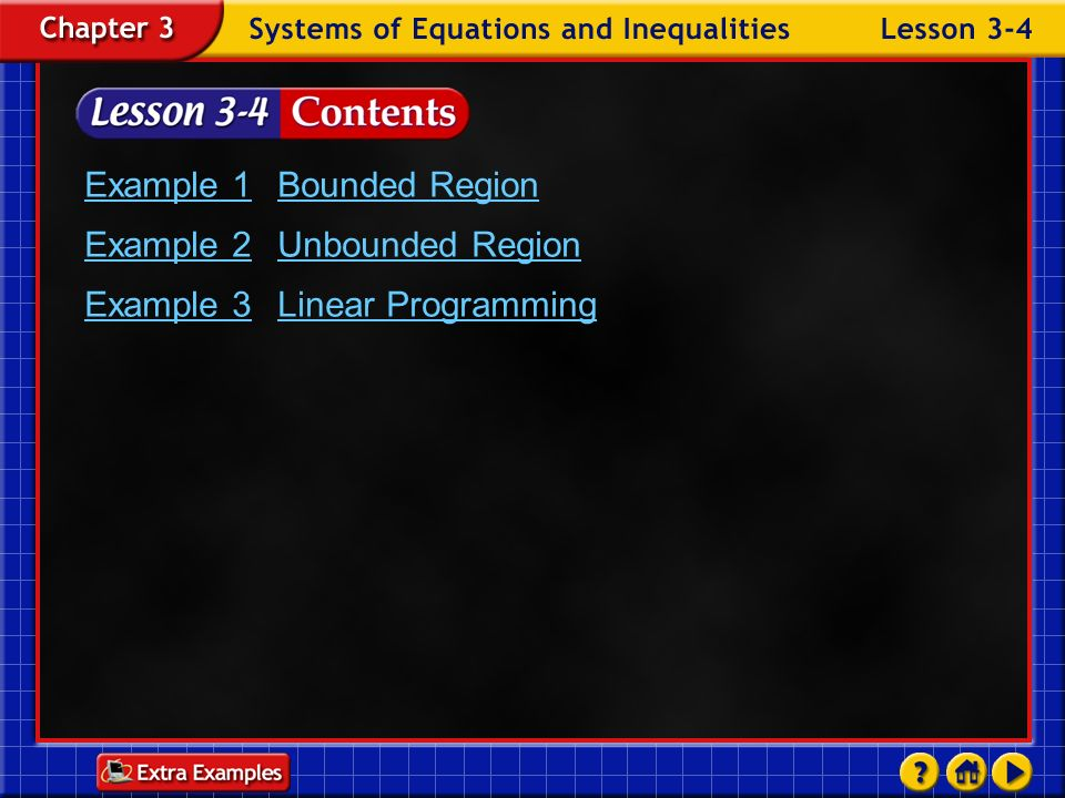 Example 1 Bounded Region Example 2 Unbounded Region