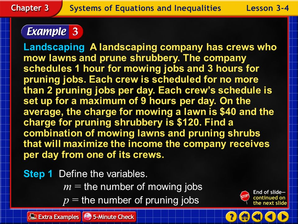 m = the number of mowing jobs p = the number of pruning jobs