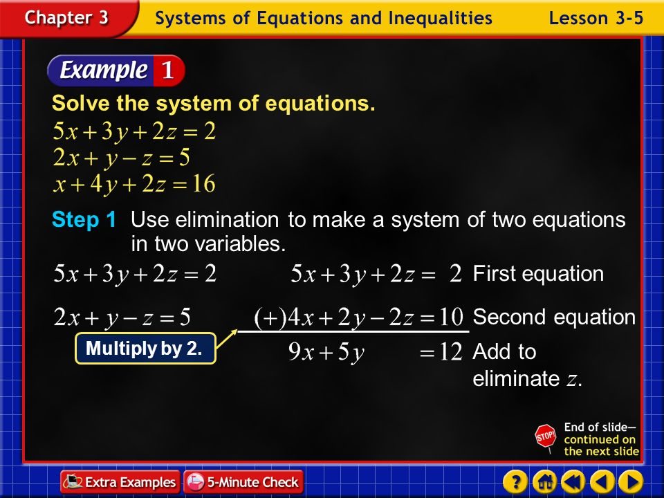 Solve the system of equations.