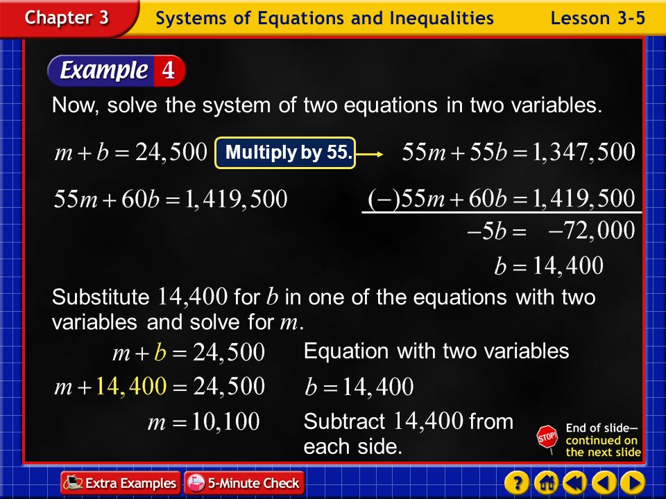 Now, solve the system of two equations in two variables.