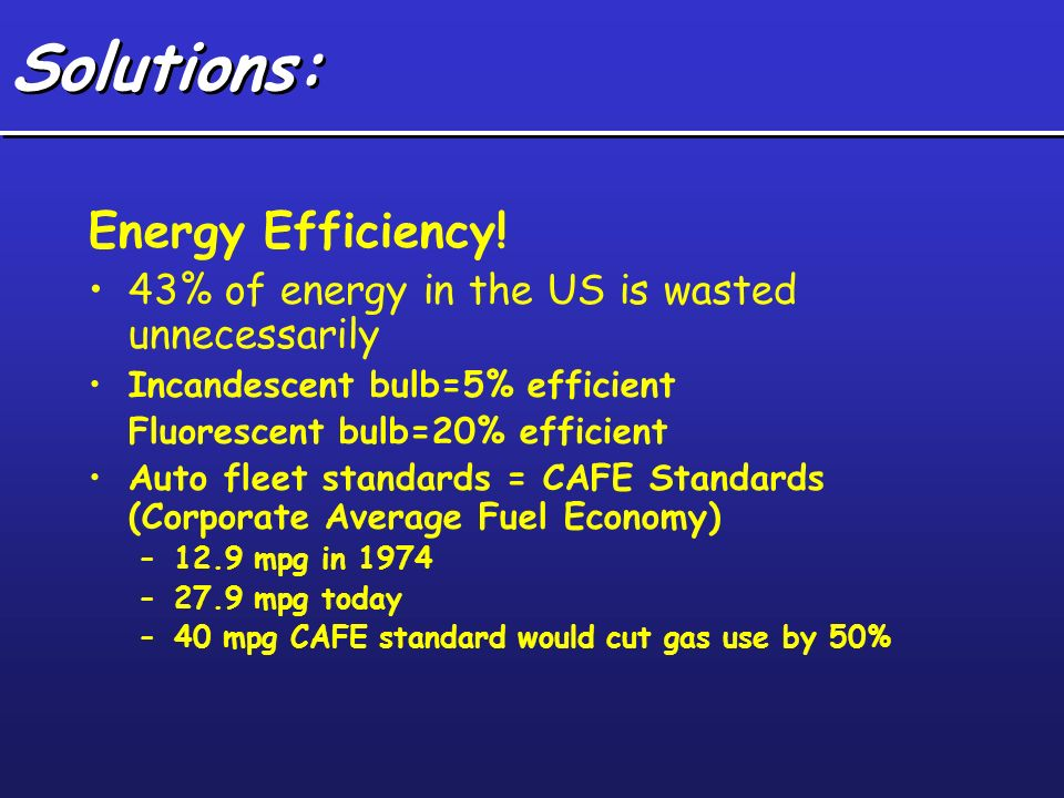 Solutions: Energy Efficiency!
