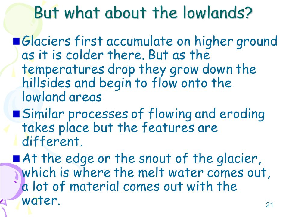 But what about the lowlands