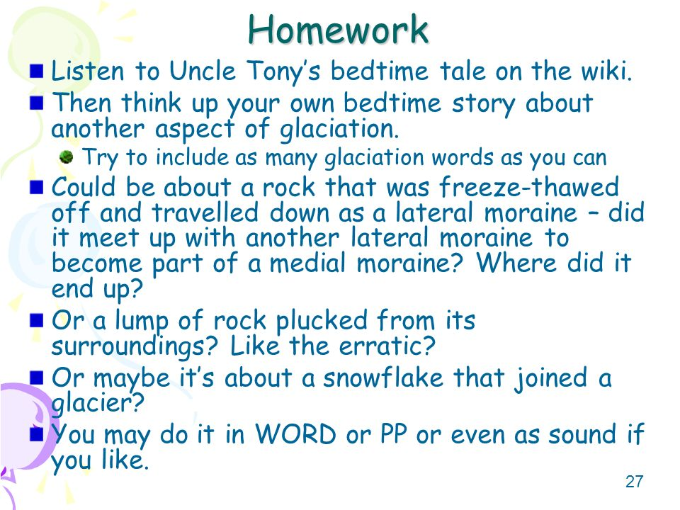 Homework Listen to Uncle Tony's bedtime tale on the wiki.