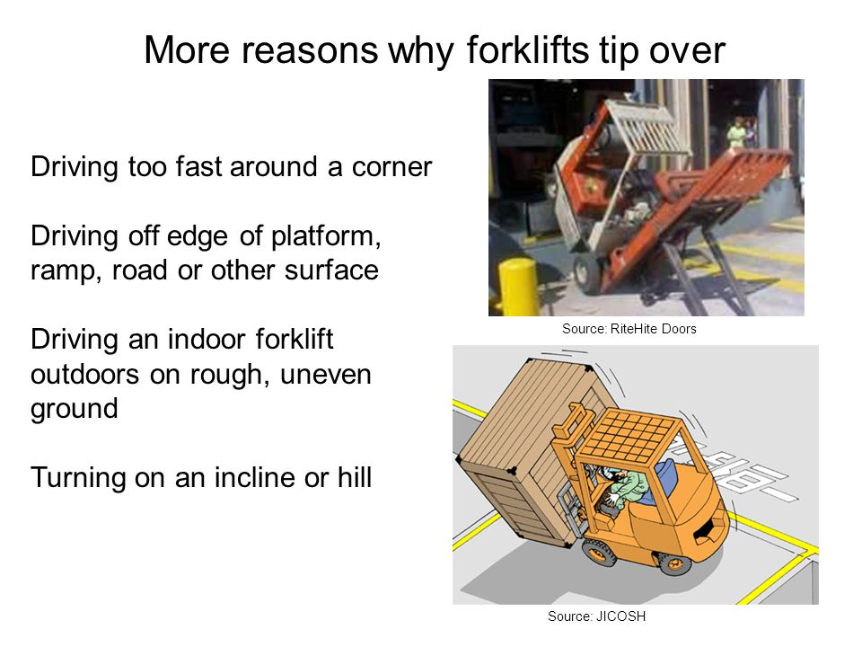 More reasons why forklifts tip over