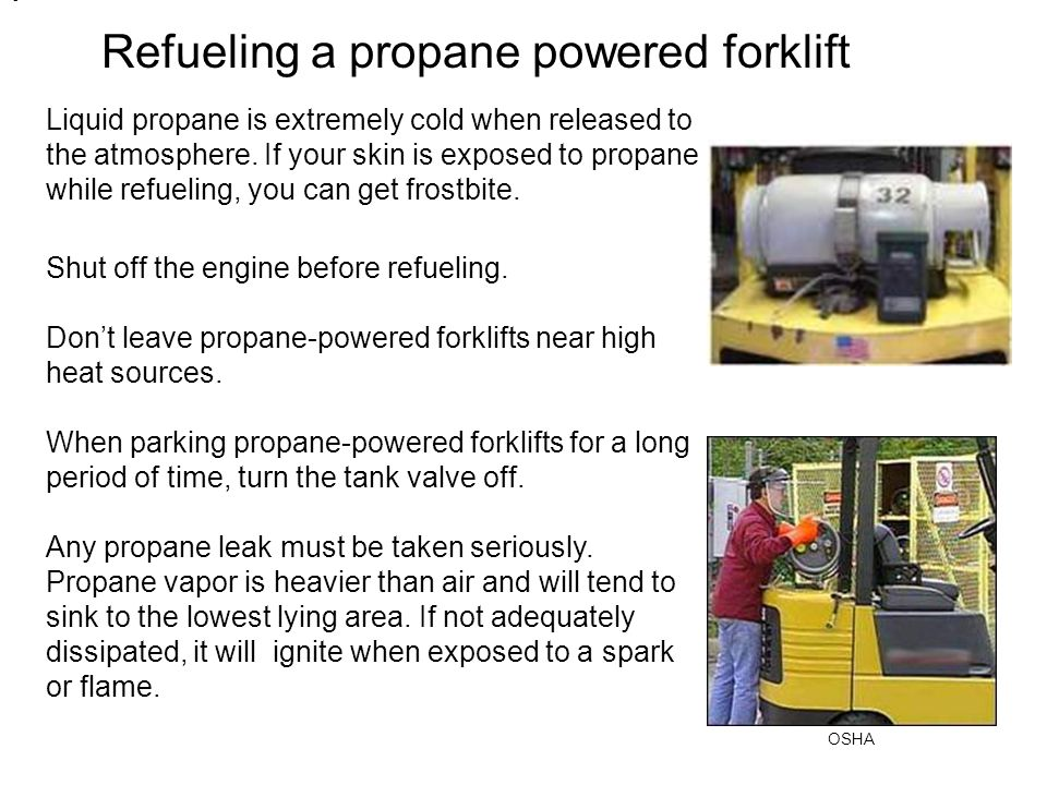 Refueling a propane powered forklift
