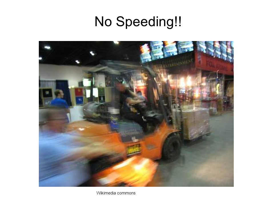 No Speeding!!