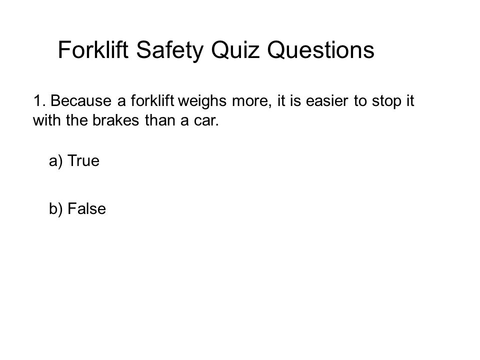 Forklift Safety Quiz Questions