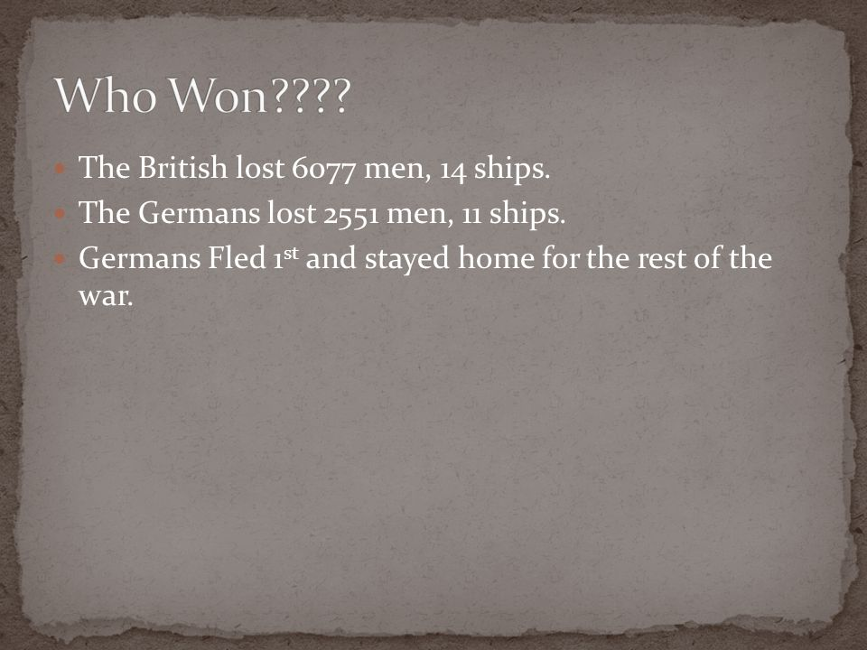 Who Won The British lost 6077 men, 14 ships.