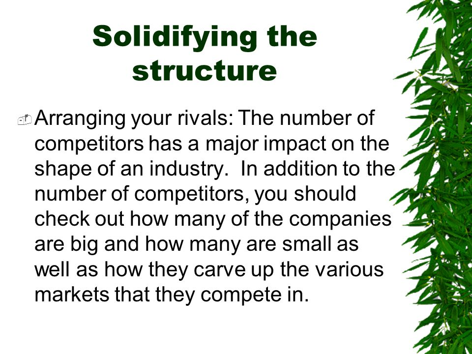 Solidifying the structure