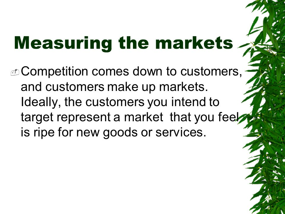 Measuring the markets