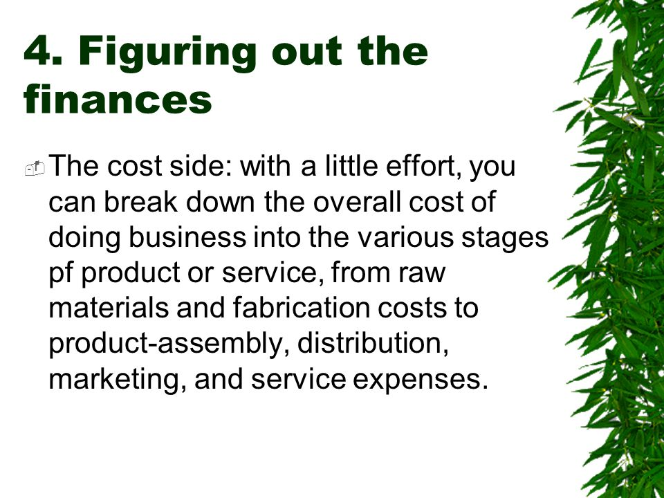 4. Figuring out the finances