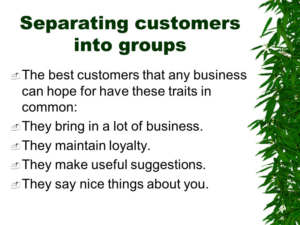 Separating customers into groups