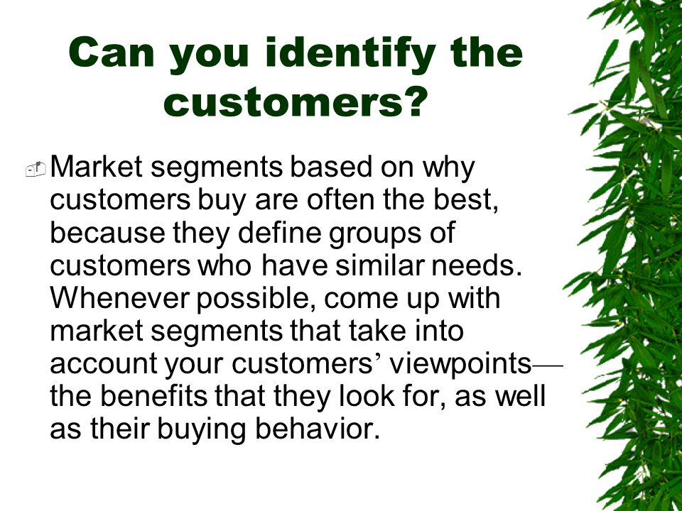 Can you identify the customers