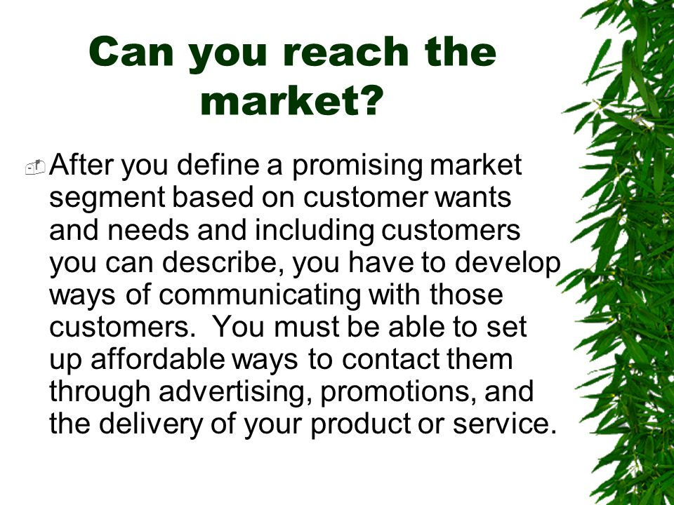 Can you reach the market