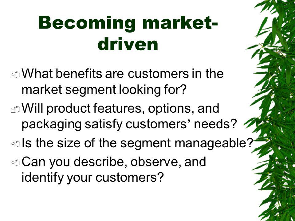 Becoming market-driven