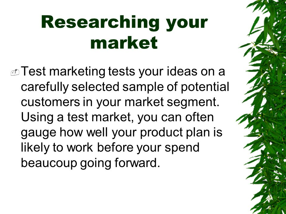Researching your market