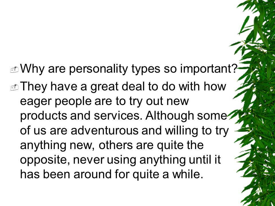 Why are personality types so important