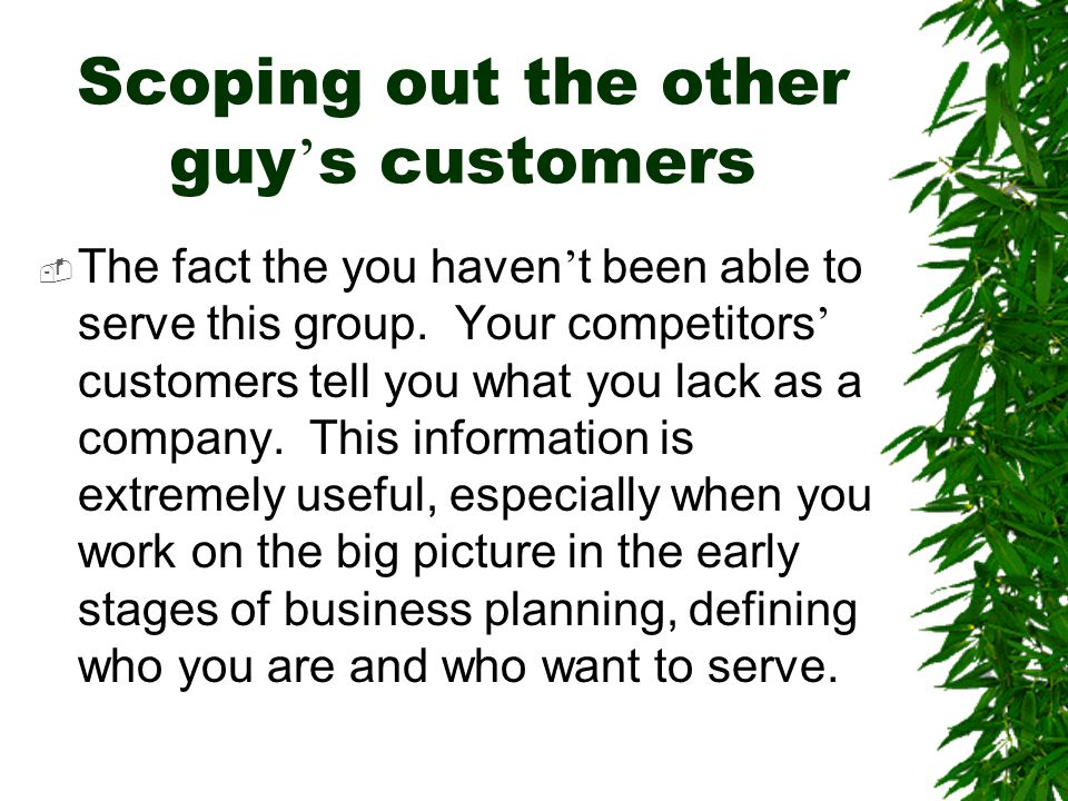 Scoping out the other guy's customers