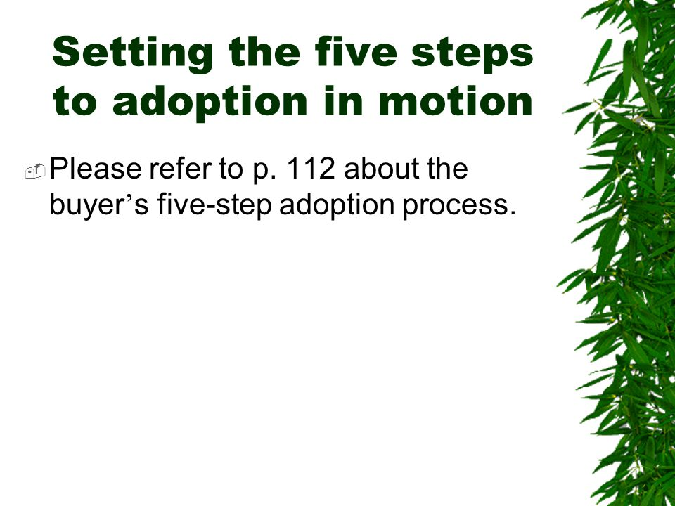 Setting the five steps to adoption in motion