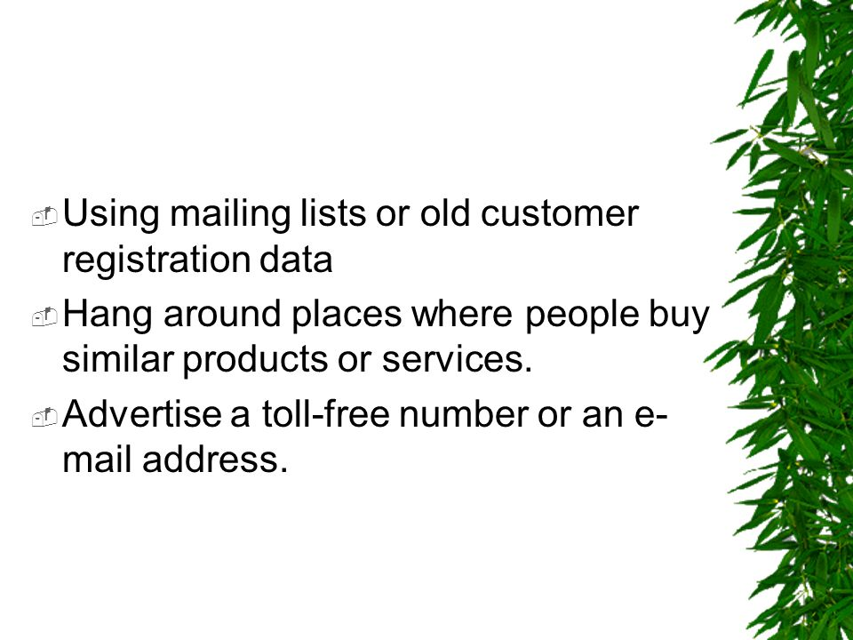 Using mailing lists or old customer registration data